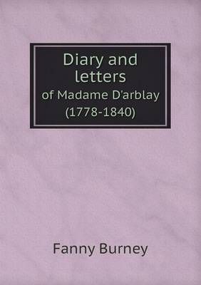 Diary and Letters of Madame D'Arblay (1778-1840)