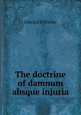 The Doctrine of Damnum Absque Injuria
