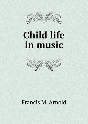 Child Life in Music