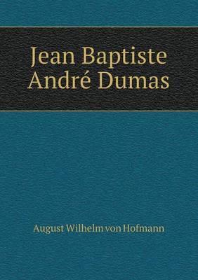 Jean Baptiste Andre Dumas