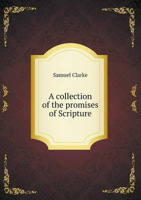A Collection of the Promises of Scripture