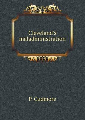 Cleveland's Maladministration