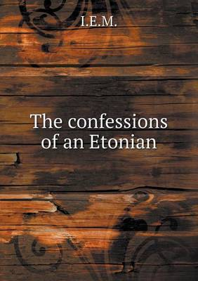 The Confessions of an Etonian