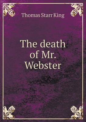 The Death of Mr. Webster