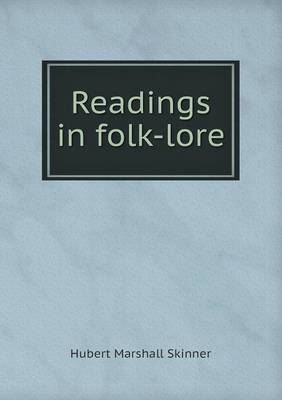 Readings in Folk-Lore