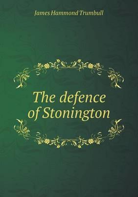 The Defence of Stonington