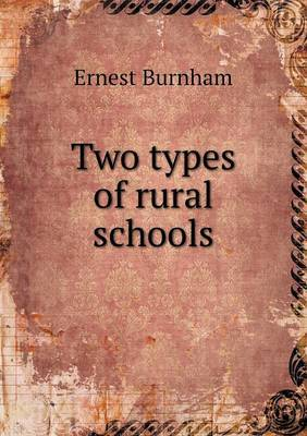 Two Types of Rural Schools