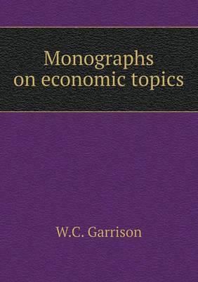 Monographs on Economic Topics