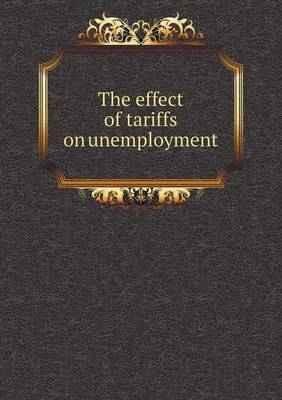 The Effect of Tariffs on Unemployment