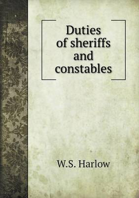 Duties of Sheriffs and Constables