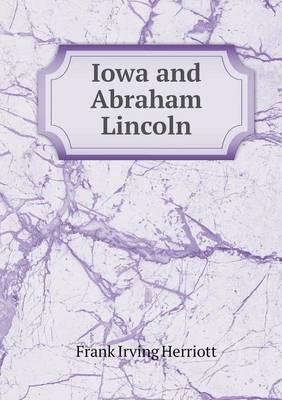 Iowa and Abraham Lincoln