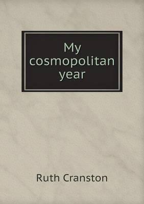 My Cosmopolitan Year