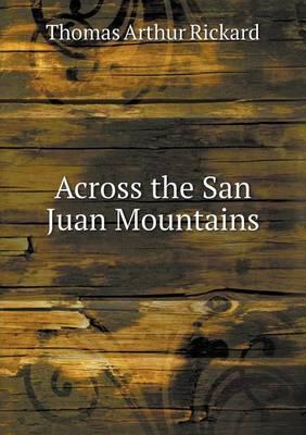 Across the San Juan Mountains