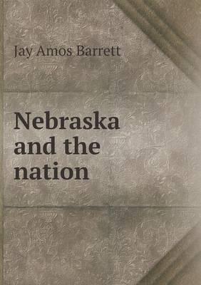 Nebraska and the Nation