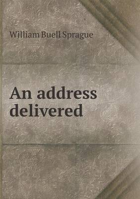 An Address Delivered