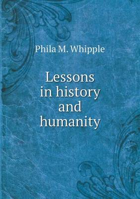Lessons in History and Humanity