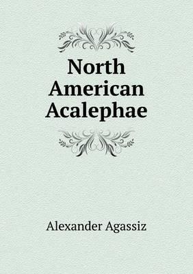 North American Acalephae