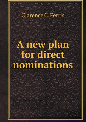 A New Plan for Direct Nominations