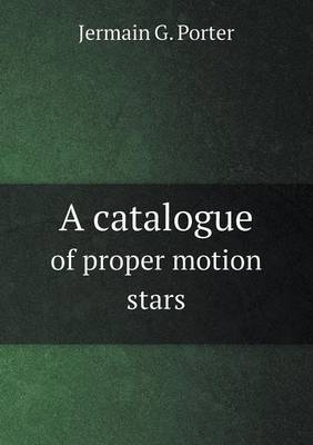 A Catalogue of Proper Motion Stars