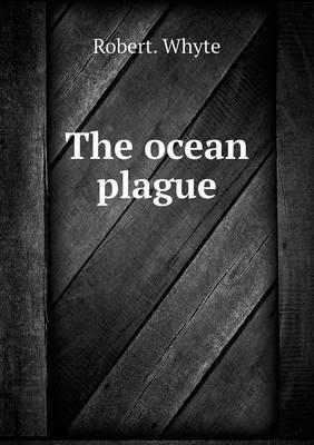 The Ocean Plague