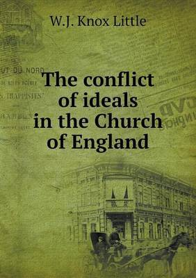 The Conflict of Ideals in the Church of England