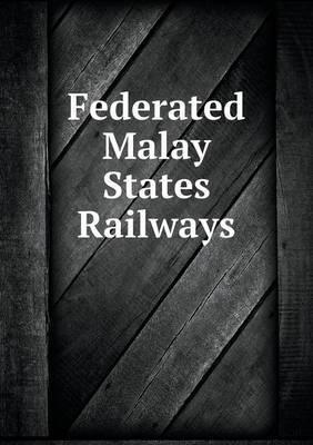 Federated Malay States Railways