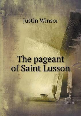 The Pageant of Saint Lusson