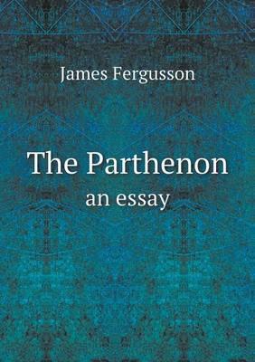 The Parthenon an Essay