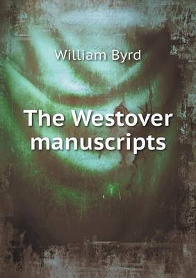 The Westover Manuscripts