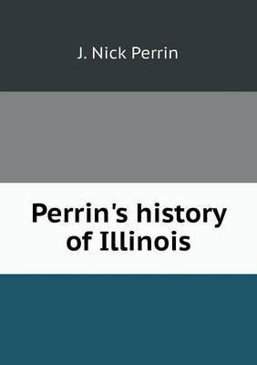 Perrin's History of Illinois