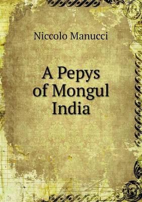 A Pepys of Mongul India