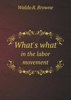 What's What in the Labor Movement
