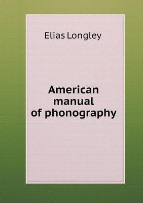 American Manual of Phonography
