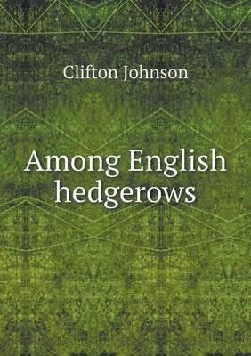 Among English Hedgerows