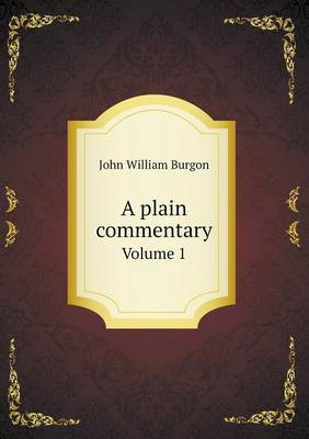 A Plain Commentary Volume 1