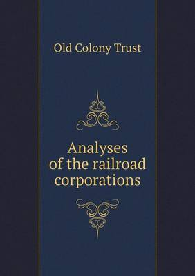 Analyses of the Railroad Corporations