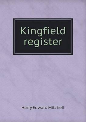 Kingfield Register