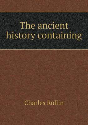 The Ancient History Containing