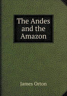 The Andes and the Amazon