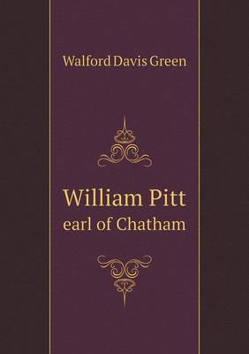 William Pitt Earl of Chatham