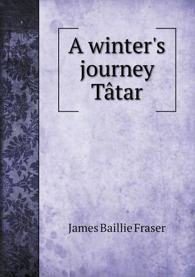 A Winter's Journey Tatar