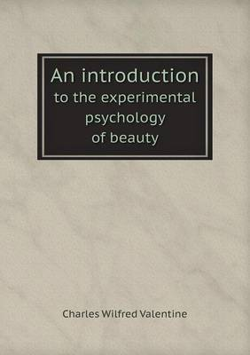 An Introduction to the Experimental Psychology of Beauty