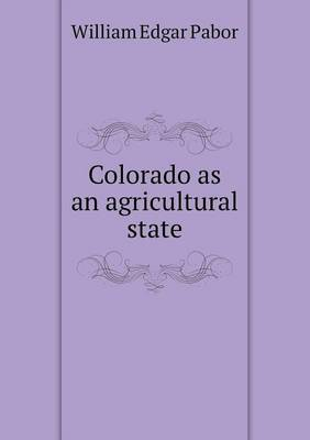 Colorado as an Agricultural State