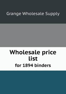 Wholesale Price List for 1894 Binders