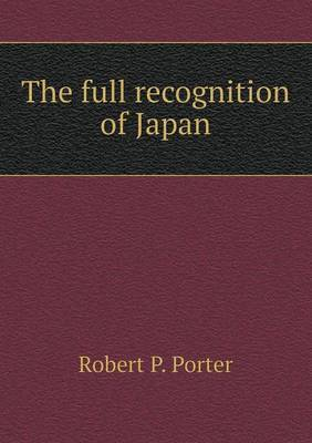 The Full Recognition of Japan