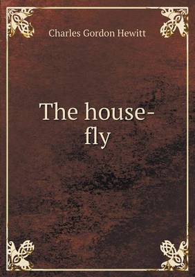 The House-Fly