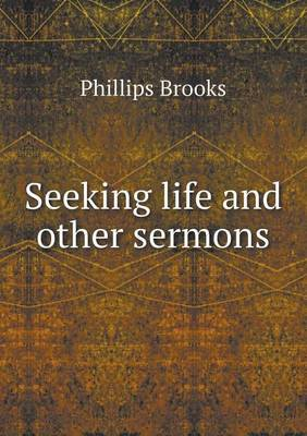 Seeking Life and Other Sermons