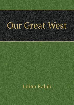 Our Great West