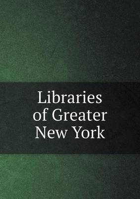 Libraries of Greater New York