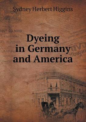 Dyeing in Germany and America